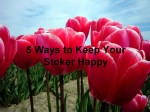 0 Ways to Keep Your Stoker Happy1